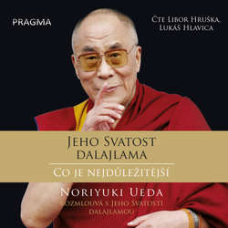Audiokniha Co je nejdůležitější -  Dalajlama - Libor Hruška