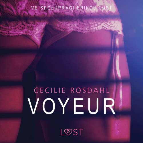 Audiokniha Voyeur - Sexy erotika - Cecilie Rosdahl - Lenka Švejdová