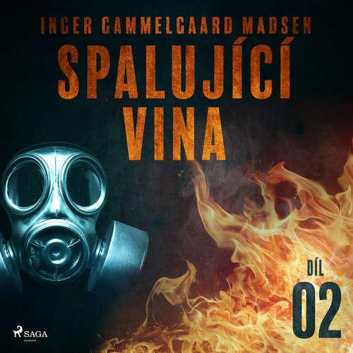 Audiokniha Spalující vina - Díl 2 - Inger Gammelgaard Madsen - Libor Terš