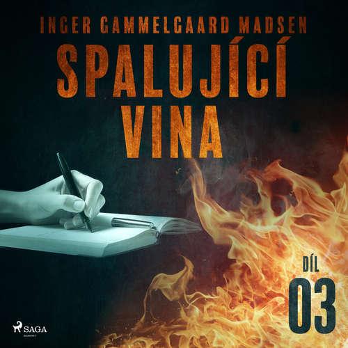 Audiokniha Spalující vina - Díl 3 - Inger Gammelgaard Madsen - Libor Terš