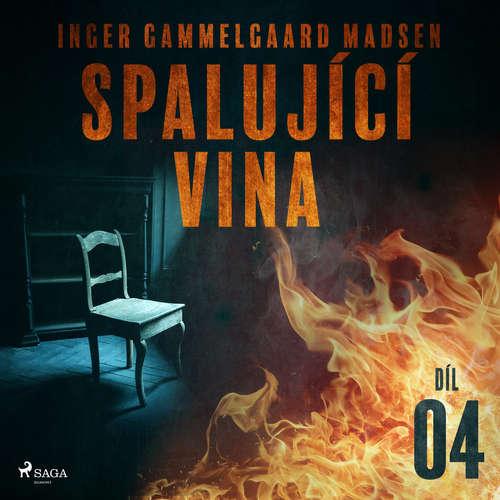 Audiokniha Spalující vina - Díl 4 - Inger Gammelgaard Madsen - Libor Terš