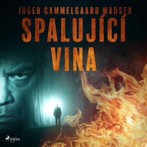 Audiokniha Spalující vina - Inger Gammelgaard Madsen - Libor Terš