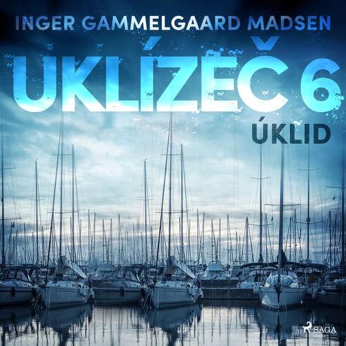 Audiokniha Uklízeč 6: Úklid - Inger Gammelgaard Madsen - Libor Terš