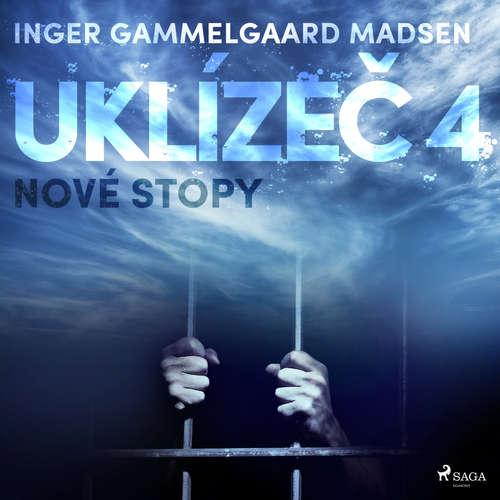 Audiokniha Uklízeč 4: Nové stopy - Inger Gammelgaard Madsen - Libor Terš