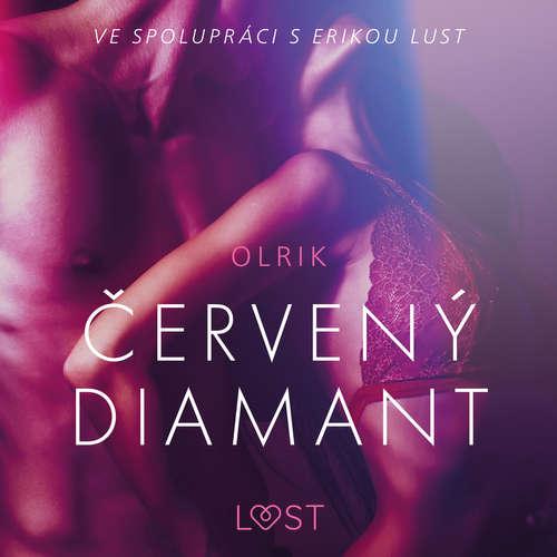 Audiokniha Červený diamant – Erotická povídka - – Olrik - Libor Terš