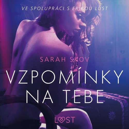 Audiokniha Vzpomínky na tebe – Erotická povídka - Sarah Skov - Libor Terš