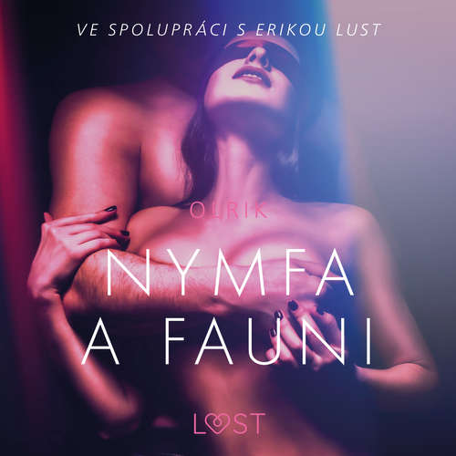 Audiokniha Nymfa a fauni – Erotická povídka - – Olrik - Lenka Švejdová