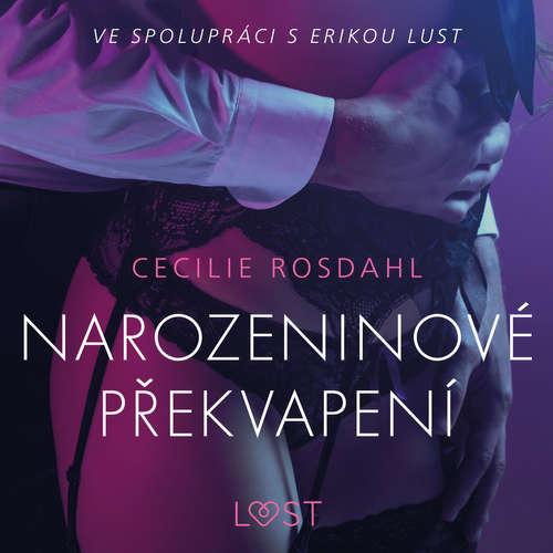 Audiokniha Narozeninové překvapení - Erotická povídka - Cecilie Rosdahl - Lenka Švejdová
