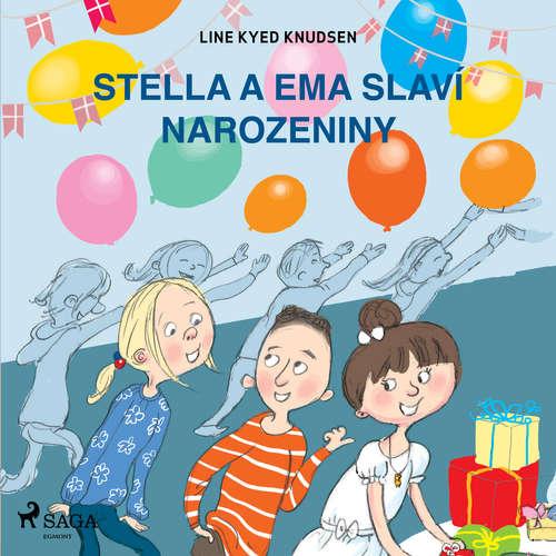 Audiokniha Stella a Ema slaví narozeniny - Line Kyed Knudsen - Klára Sochorová