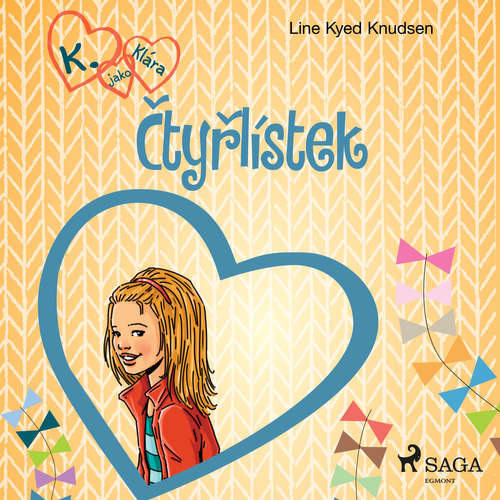 Audiokniha K. jako Klára 5 – Čtyřlístek - Line Kyed Knudsen - Klára Sochorová