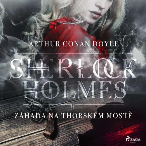 Audiokniha Záhada na Thorském mostě - Arthur Conan Doyle - Václav Knop
