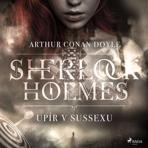 Audiokniha Upír v Sussexu - Arthur Conan Doyle - Václav Knop