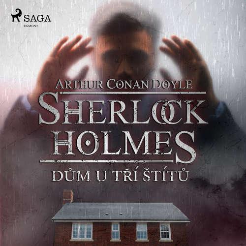 Audiokniha Dům U tří štítů - Arthur Conan Doyle - Václav Knop