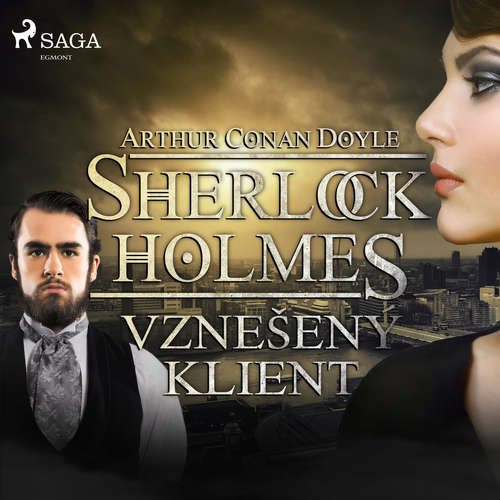 Audiokniha Vznešený klient - Arthur Conan Doyle - Václav Knop