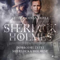 Audiokniha Dobrodružství Sherlocka Holmese - Arthur Conan Doyle - Václav Knop