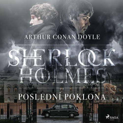 Audiokniha Poslední poklona Sherlocka Holmese - Arthur Conan Doyle - Václav Knop