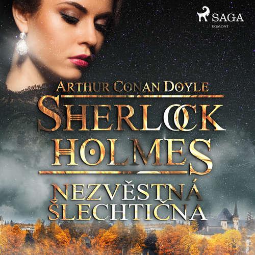 Audiokniha Nezvěstná šlechtična - Arthur Conan Doyle - Václav Knop