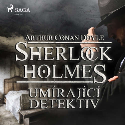 Audiokniha Umírající detektiv - Arthur Conan Doyle - Václav Knop