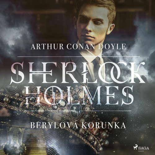Audiokniha Berylová korunka - Arthur Conan Doyle - Václav Knop