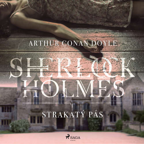 Audiokniha Strakatý pás - Arthur Conan Doyle - Václav Knop