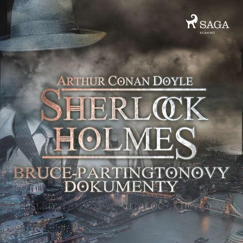 Audiokniha Bruce-Partingtonovy dokumenty - Arthur Conan Doyle - Václav Knop