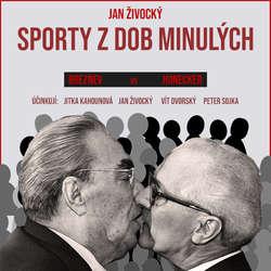 Audiokniha Sporty z dob minulých - Jan Živocký - Jitka Kahounová