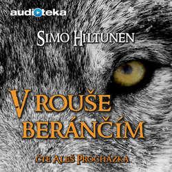 Audiokniha V rouše beránčím - Simo Hiltunen - Aleš Procházka