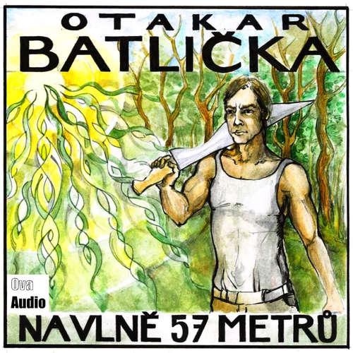 Audiokniha Na vlně 57 metrů - Otakar Batlička - Michal Sedláček