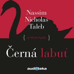Audiokniha Černá labuť - Nassim Nicholas Taleb - Michal Jagelka