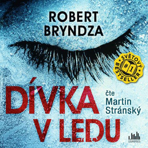 Audiokniha Dívka v ledu - Robert Bryndza - Martin Stránský