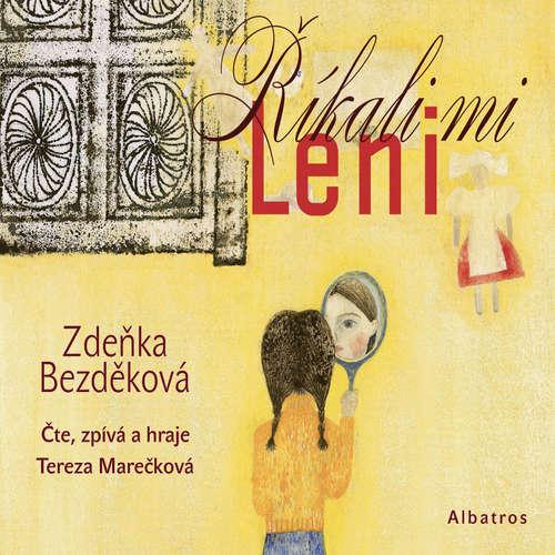 Audiokniha Říkali mi Leni - Zdeňka Bezděková - Tereza Marečková