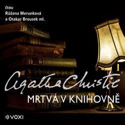 Audiokniha Mrtvá v knihovně - Agatha Christie - Růžena Merunková