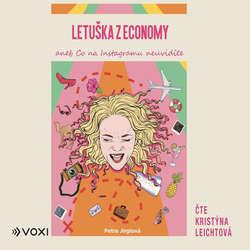 Audiokniha Letuška z economy - Petra Jirglová - Kristýna Leichtová
