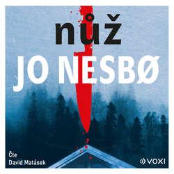 Audiokniha Nůž - Jo Nesbo - David Matásek