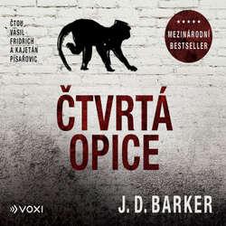 Audiokniha Čtvrtá opice - J. D. Barker - Vasil Fridrich