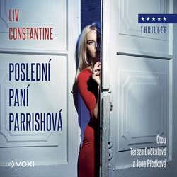 Audiokniha Poslední paní Parrishová - Liv Constantine - Tereza Dočkalová