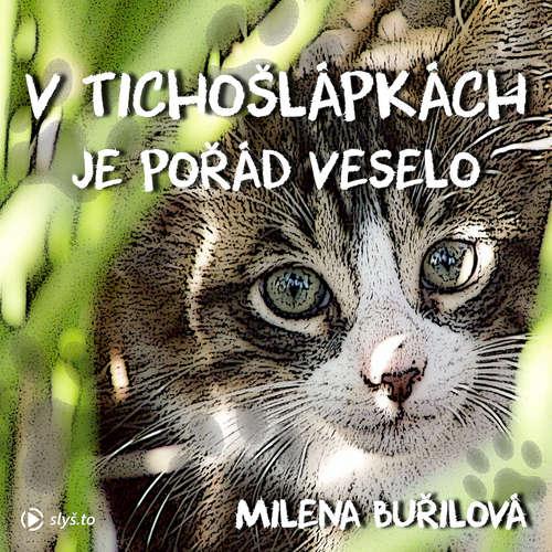 Audiokniha VTichošlápkách je pořád veselo - Milena Buřilová - Ivana Horáková