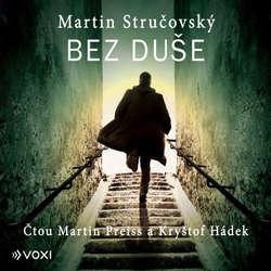 Audiokniha Bez duše - Martin Stručovský - Martin Preiss
