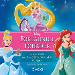 Audiokniha Disney - Na vlásku, Malá mořská víla Ariel, Popelka - Pavel Cmíral - Tomáš Juřička