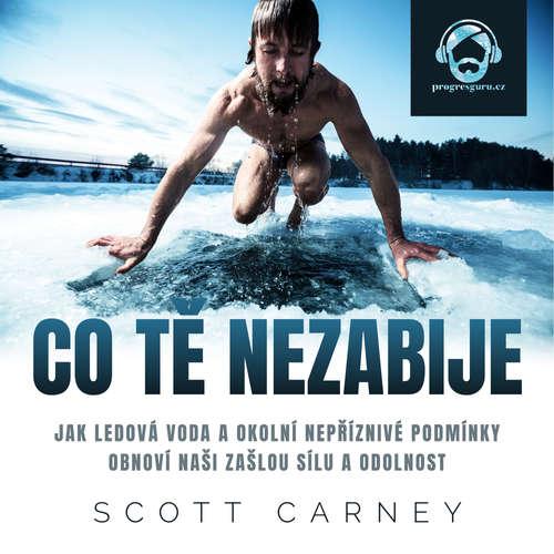Audiokniha Co tě nezabije - Scott Carney - Pavel Nečas