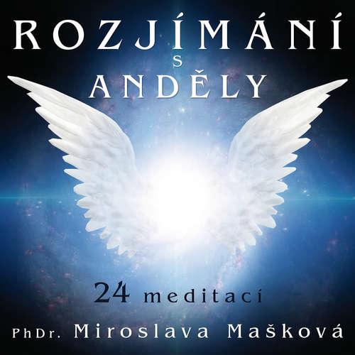 Audiokniha Rozjímání s anděly - Miroslava Mašková - Miroslava Mašková