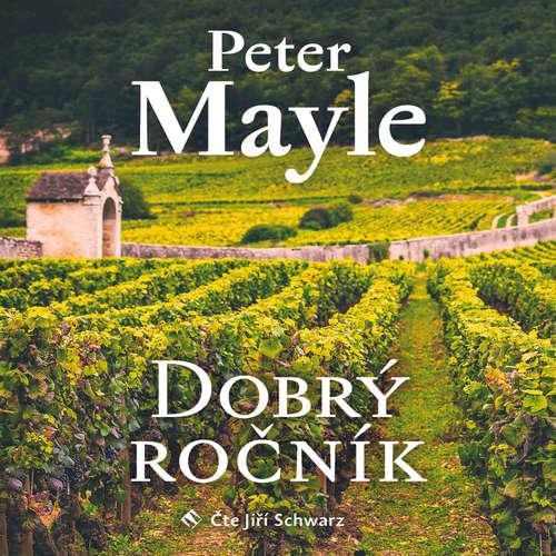 Audiokniha Dobrý ročník - Peter Mayle - Jiří Schwarz