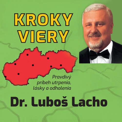 Audiokniha Kroky viery - Dr. Ľuboš Lacho - Miro Paško