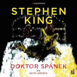 Audiokniha Doktor Spánek - Stephen King - Petr Jeništa