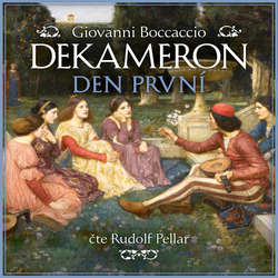 Audiokniha Dekameron - Den první - Giovanni Boccaccio - Rudolf Pellar