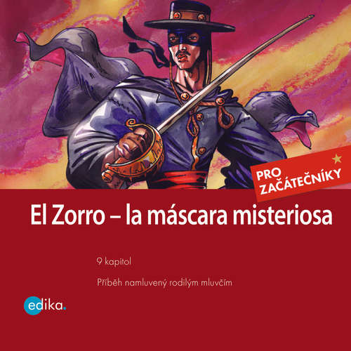 Audiolibro Zorro - la máscara misterios (ES) - Johnston McCulley - Carlos Madrid Corzo