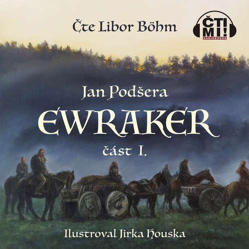 Audiokniha Ewraker I - Jan Podšera - Libor Böhm