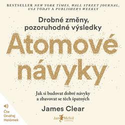Audiokniha Atomové návyky - James Clear - Ondřej Halámek