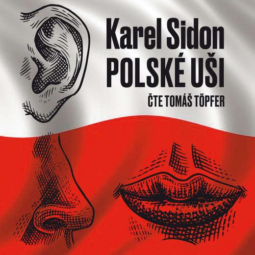 Audiokniha Polské uši - Karol Sidon - Tomáš Töpfer