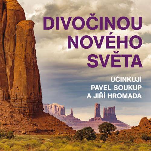 Audiokniha Divočinou Nového světa - Jiří Hromádko - Pavel Soukup